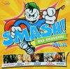 Smash! 32 (2006), Tobias Regner, P!nk, Kelly Clarkson, Texas Lightning, Silbermond..
