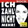 Ich zahl nicht mehr-Rock (2005), Rose Tattoo, Molly Hatchet, Saga, Magnum, Ufo..