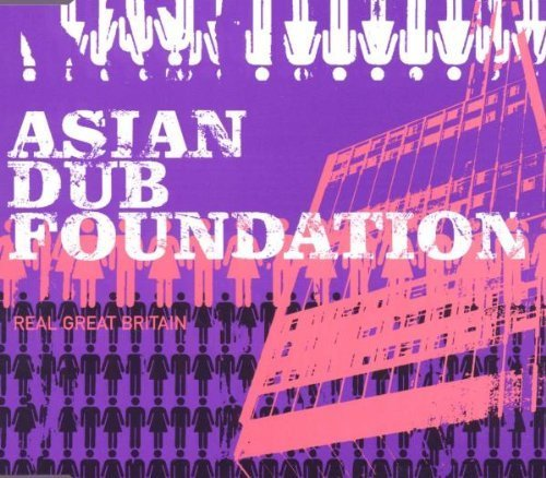 Bild 1: Asian Dub Foundation, Real Great Britain (2000)