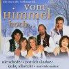 Vom Himmel hoch-Die Stars der Volksmusik (2005), Roland Neudert, Patrick Lindner, Schäfer, Geraldine Olivier, Ronny..