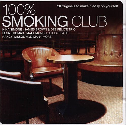 Bild 1: 100% Smoking Club, Nina Simone, James Brown & Dee Felice Trio, Leon Thomas, Shirley Horn..