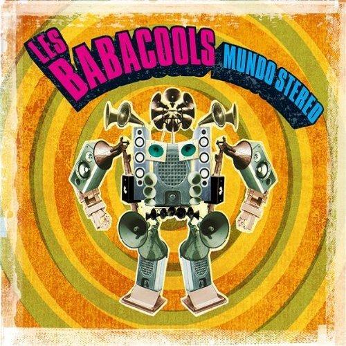Bild 1: Les Babacools, Mundo stereo (2005)