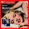 Frau im Spiegel-Legenden, Marilyn Monroe (Sprecherin: Floriane Daniel)