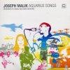 Joseph Malik, Aquarius songs (2004, digi)
