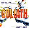 Goliath 10 (2002, mixed by Angy Dee), Ravers Nature feat. Angy Dee, Marc Dawn, Nexus, Missjma..