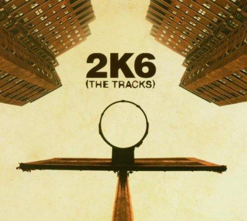 Bild 1: 2K6 (The Tracks; 15 tracks, 2005), RJD2, Lyrics Born, Redman, Blackalicious