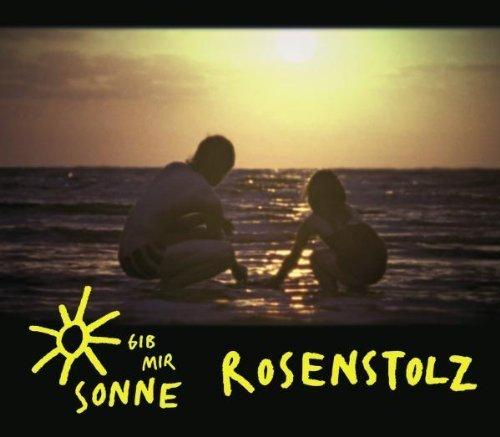 Bild 1: Rosenstolz, Gib mir Sonne (2008; 2 tracks)