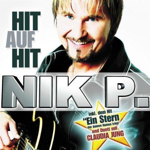 Bild 1: Nik P., Hit auf hit (2007)