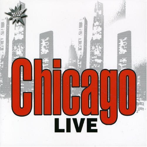 Bild 1: Chicago, Live (digi, 2001, silver star-series, 7 tracks)