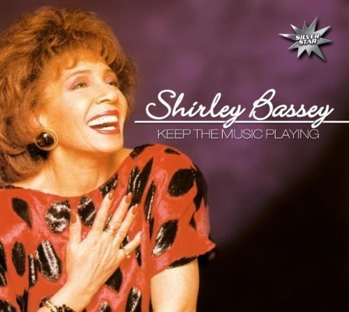 Bild 1: Shirley Bassey, Keep the music playing (digi, 2004, silver star-series, 12 tracks)