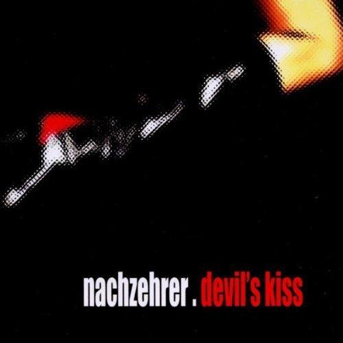 Bild 1: Nachzehrer, Devil's kiss (6 tracks)