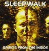 Sleepwalk, Spirits from the inside (2000)