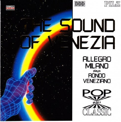 Bild 1: Allegro Milano, Sound of Venezia-plays Rondo Veneziano (1992)