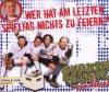 Gurkentruppe, Wer hat am letzten Spieltag nichts zu feiern?! (2007; 2 tracks)