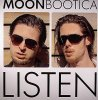Moonbootica, Listen (3 versions, 2005)