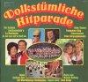 Volkstümliche Hitparade (#342972), Heino, Hellberg-Duo, Westfälischen Nachtigallen, Maria und Margot Hellwig..