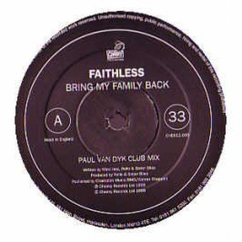 Bild 1: Faithless, Bring my family back (incl. Paul van Dyk Club Mix, UK, 1998)