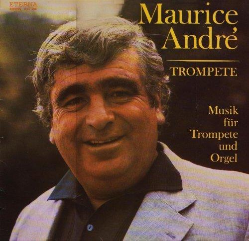 Фото 1: Maurice André, Musik für Trompete und Orgel (ETERNA, #827052) (Alfred Mitterhofer, Orgel)