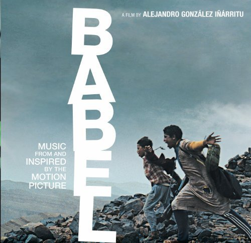 Bild 1: Babel (2006), Music from and inspired by the motion picture