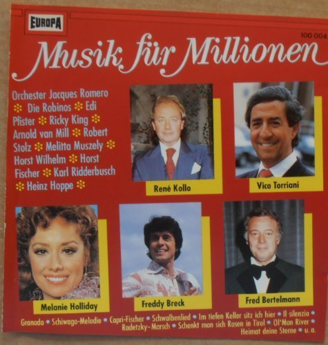 Bild 1: Musik für Millionen (Europa), René Kollo, Rubinos, Freddy Breck, Orchester Jacques Romero, Bergsteiger-Chor Edi Pfister...