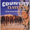 Country Classics 1 (2001, 20 tracks), Leroy van Dyke, Kenny Rogers, Jeannie C Riley, Conway Twitty, Hank Williams...