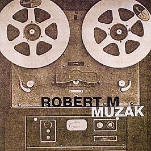 Bild 1: Robert M., Muzak