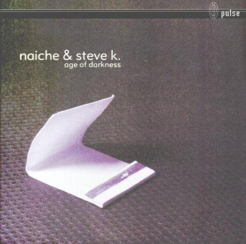 Bild 1: Naiche & Steve K., Age of darkness