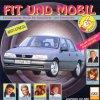 Fit & Mobil-Enspannende Musik für Autofahrer, Goombay Dance Band, Jürgen Renfordt, Nena, Dorthe Kollo..