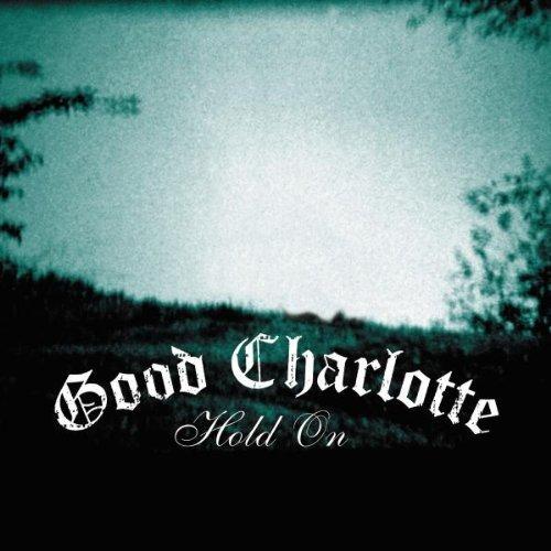 Bild 1: Good Charlotte, Hold on (2004)