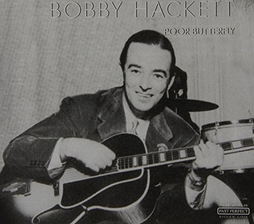 Bild 1: Bobby Hackett, Poor butterfly (past perfect silver line)