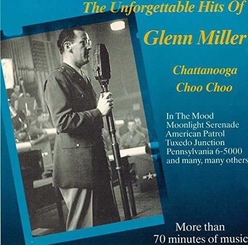 Bild 1: Glenn Miller, Unforgettable hits of