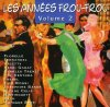 Les Annees Frou-Frou 2, Florelle, Fernandel, Arletty, Henri Garat, Charles Trenet..