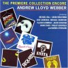 Andrew Lloyd Webber, Premiere collection encore (1992, v.a.: Michael Ball, Sarah Brightman, José Carreras..)