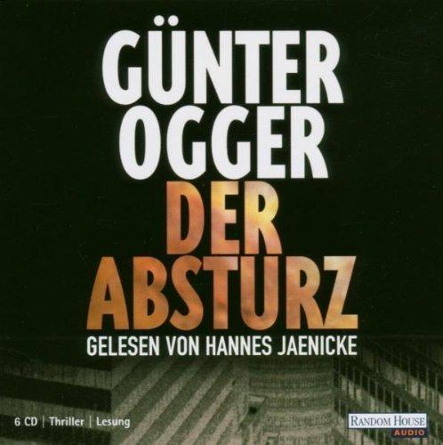 Bild 1: Günter Ogger, Der Absturz (gelesen von Hannes Jaenicke, 6 CD)