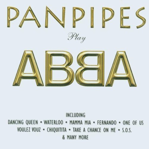 Bild 1: Abba, Panpipes play (1999)