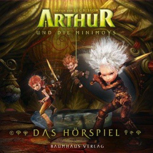 Bild 1: Arthur & die Minimoys, Das Hörspiel