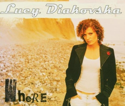 Bild 1: Lucy (Diakovska), Where (2004)