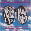 Wake up...and listen-A brand new generation of hits, Boo Radleys, Levellers, Ash, Garbage, Sleeper, Pulp...