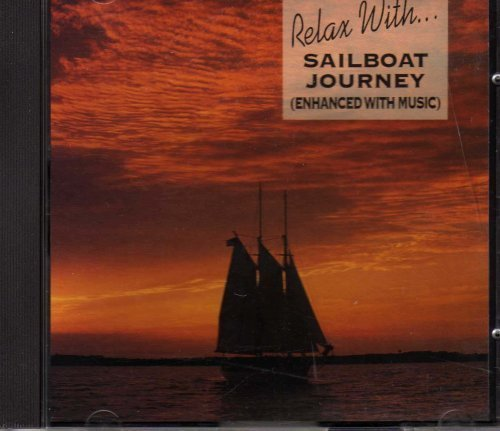 Bild 1: Relax with..., Sailboat Journey (enhanced with music)