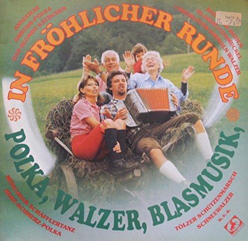 Bild 1: In fröhlicher Runde-Polka, Walzer, Blasmusik, Armin Rusch, Toni Sülzbock, Oberländer Bauernkapelle, Münchner Blasmusik..