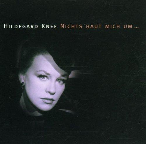 Bild 1: Hildegard Knef, Nichts haut mich um... (compilation, 16 tracks, 2000)