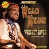 Willie Nelson, Whiskey river