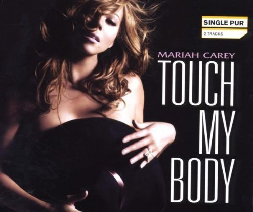 Bild 1: Mariah Carey, Touch my body (2 tracks)