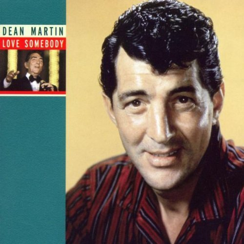 Bild 1: Dean Martin, Love somebody (compilation, 18 tracks, 2002)