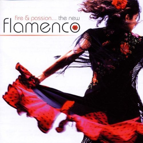 Bild 1: Fire & Passion..the new Flamenco (16 tracks), Guadiana, Ketama, Diego Amador, Enrique Morente..