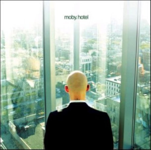 Bild 3: Moby, Hotel (2005)