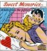 Sweet Memories-16 hits from the fifties, Four Aces, Johnnie Ray, Jimmie Rodgers, Guy Mitchell, Platters...
