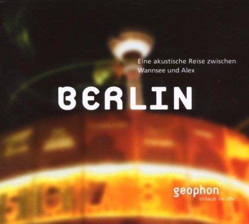 Bild 1: Berlin - eine akustische Reise zwischen Wannsee und Alex, Freiheitsglocke, Strassenbahn...eine vergnügliche Hörreise