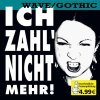 Ich zahl nicht mehr-Wave/Gothic (2005), Skinny Puppy, Front Line Assembly, Covenant, Fixmer/McCarthy...