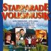 Starparade der Volksmusik (32 tracks), Marianne & Michael, Original Naabtal Duo, Wolfgang Edenharder, Coro Croz Corona...